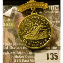 """Brass Badge missing Pin-back """"Souvenir"""", """"Iowa State Fair/Aug./24-31/1906/Des Moines"""". Valued years"""