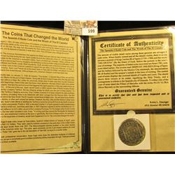 Spanish Silver 8 Reale Coin Recovered From The Shiprewreck El Cazador With Information Pack And Coa