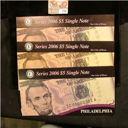 Series 2006 Philadelphia. Richmond, & San Francisco $5 Federal Reserve Notes in special holders. All