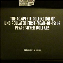 "1014 _ ""The Complete Collection of Uncirculated First-Year-of-Issue Peace Silver Dollars"", issued by"
