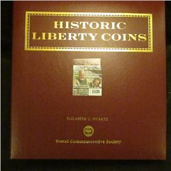 """1135 _ """"Historic Liberty Coins"""" issued by the Postal Commemorative Society, includes 1909 Liberty Ni"""
