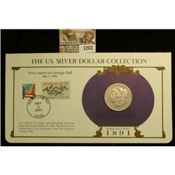 1203 _ 1891 P Philadelphia Mint Morgan Silver Dollar in a special protected cover with post marked c