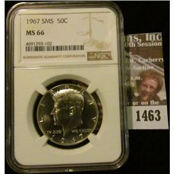 1463 _ 1967 P NGC Slabbed MS 66 SMS Kennedy Half Dollar.