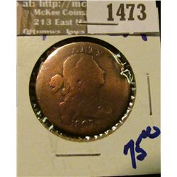 1473 _ 1807 Draped Bust Large Cent