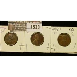 1533 _ 1916 P EF, 16 D VG, & 16S Fine Lincoln Cents.