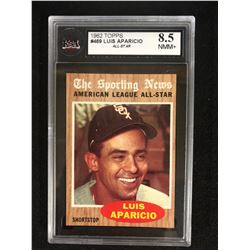 1962 TOPPS #469 LUIS APARICIO -ALL STAR- (8.5 NMM+) KSA GRADED