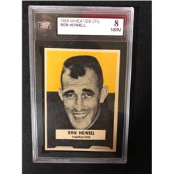 1959 WHEATIES CFL RON HOWELL (8 NMM) KSA GRADED