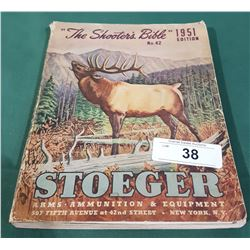 "1951 STOEGER ""SHOOTER BIBLE"" BOOK"