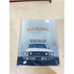 CARS OF THE SIZZLING 60'S LARGE HARD COVER BOOK