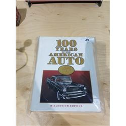 100 YEARS OF THE AMERICAN AUTO LARGE HARD COVER BOOK