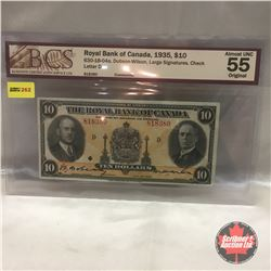 The Royal Bank of Canada $10 Bill 1935 #818380 (BCS Certified: Almost Unc 55)