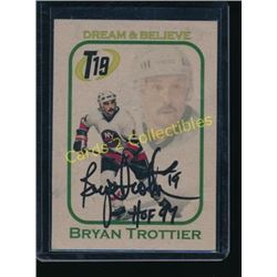 Bryan Trottier Dream & Belive Auto Card
