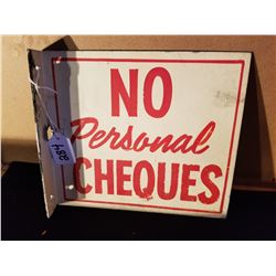 "ORIGINAL NO PERSONAL CHEQUES - FLANGE SIGN FROM SERVICE STATION 9""X8"""