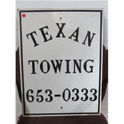 TEXAN TOWING SIGN 18X24