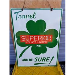 PORCELAIN SUPERIOR TRAVEL SIGN, DOUBLE SIDED 27X36