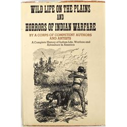 WildLife on the Plains & Horrors of Indian Warfare