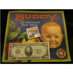 """Buddy Br& The Northwest's Finest Apples"" 1920 Wooden Box label; & a Series 1934C $20 Federal Reserv"
