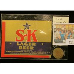 S-K Brewing Co. St. Louis, Mo. Lager Beer Label & original brass Token.