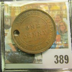 """""""Triangle Chapter No.68 R.A.M./Chartered/1874/One/Penny/Bedford, Ia."""" Masonic Penny. Holed."""
