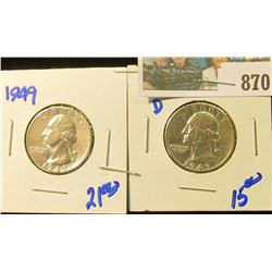 1949 & 1949-D WASHINGTON QUARTERS