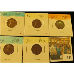 941 _ (5) 1918 P Lincoln Cents, all grading EF-AU. Nice Chocolate browns.