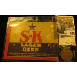 """988 _ """"S-K Lager Beer"""" Label and Token, early 1900 era."""