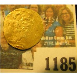 "1185 _ Very interesting and scarce Miedeval Gold Piece of Muizz ad-Dunya wa ad-Din, Regnal Name ""Ars"
