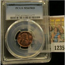 1235 _ 1947 P Lincoln Cent, PCGS slabbed MS65RD.