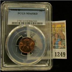 1249 _ 1950 D Lincoln Cent, PCGS slabbed MS65RD.