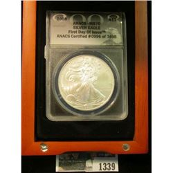 1339 _ Hard wood cased ANACS slabbed 2008 MS70 Silver Eagle First Day of Issue ANACS Certified #0996