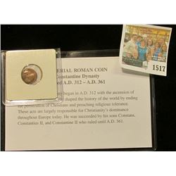 """1517 _ """"Imperial Roman Coin. Constantine Dynasty. Ruled A.D. 312-A.D.361. Complete with literature."""