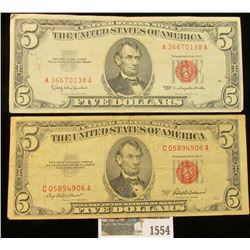 "1554 _ Series 1953A & Series 1963 $5 both ""Red Seals"" United States Notes."