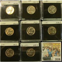 1656 _ 1949S, 51S, 52P, D, S, 53P, D, & 54PJefferson Nickels. All Gem BU and stored in special holde