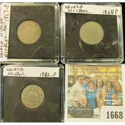 1668 _ 1867 Without Rays, 1868, & 1882 U.S. Shield Nickels. All in special holders.