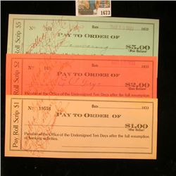 1673 _ Set of 3 Pay Roll Scrip $1, $2, & $5 Checks. All Cancelled, but unused. All dated 1933.