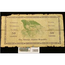 """1688 _ July 29, 1933 """"The George Junior Republic"""" 50 Cents Scrip, """"Nothing Without Labor"""", """"Faith Ho"""
