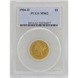 1906-D $5 Liberty Head Half Eagle Gold Coin PCGS MS62