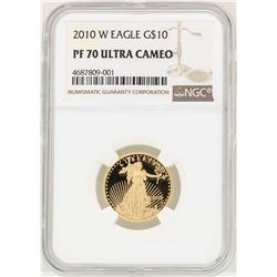 2010-W $10 American Gold Eagle Coin NGC PF70 Ultra Cameo