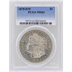 1878 8TF $1 Morgan Silver Dollar Coin PCGS MS63