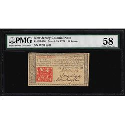 March 25, 1776 New Jersey 18 Pence Colonial Note PMG Choice About Uncirculated 5
