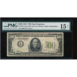 1934 $500 San Francisco Federal Reserve Note PMG 15NET