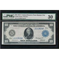 1914 $10 Kansas City Federal Reserve Note PMG 30