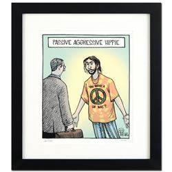 Passive Agressive Hippie by Bizarro
