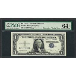 1935E $1 Silver Certificate Note ERROR Obstructed Printing PMG Ch Uncirculated 6