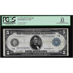 1914 $5 Federal Reserve Note Chicago Fr.871a PCGS Fine 12 Apparent