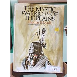 THE MYSTIC WARRIORS OF THE PLAINS HARD COVER BOOK BY THOMAS E. MAILS