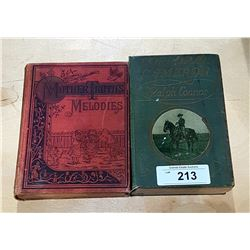 MOTHER TRUTH'S MELODIES BOOK DATED 1895 & CORPORAL CAMERON BY RALPH CONNOR BOOK DATED 1912