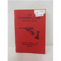 """THE PARABELLUM AUTOMATIC PISTOL"" BOOK"