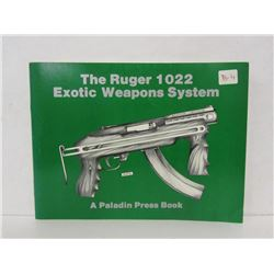 THE RUGER 1022 EXOSTIC WEAPONS SYSTEM