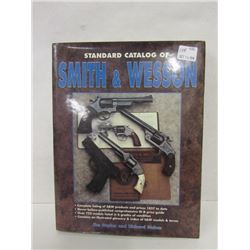 """""""STANDARD CATALOG OF SMITH & WESSON"""""""